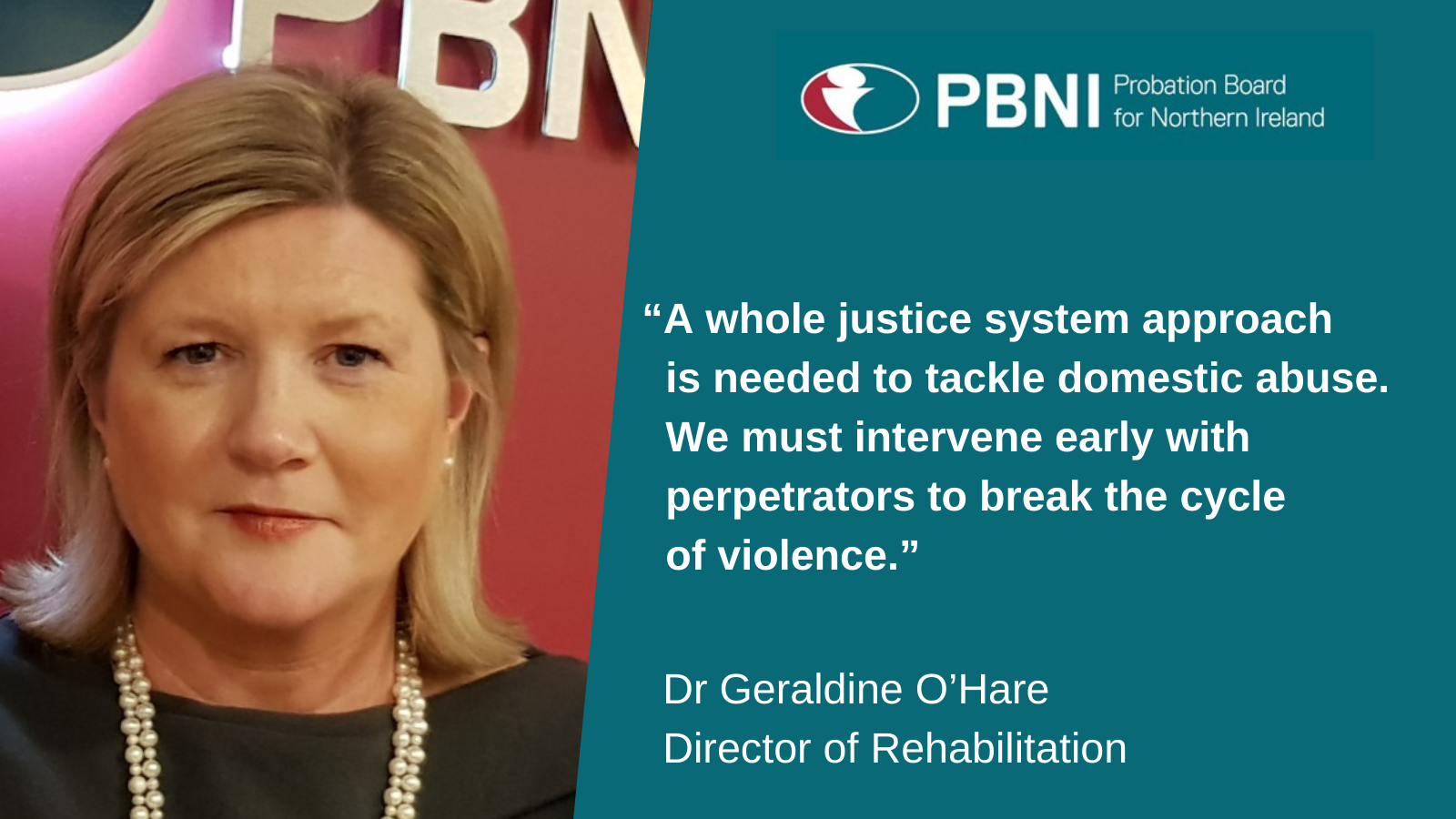 "Dr Geraldine O'Hare, Director of Rehabilitation, said at the seminar ""A whole justice system approach is needed to tackle domestic abuse.  We must intervene early with perpetrators to break the cycle of violence."""