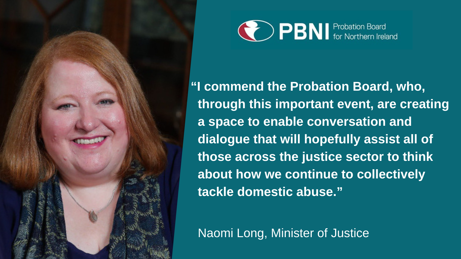 Naomi Long, Minister of Justice, said