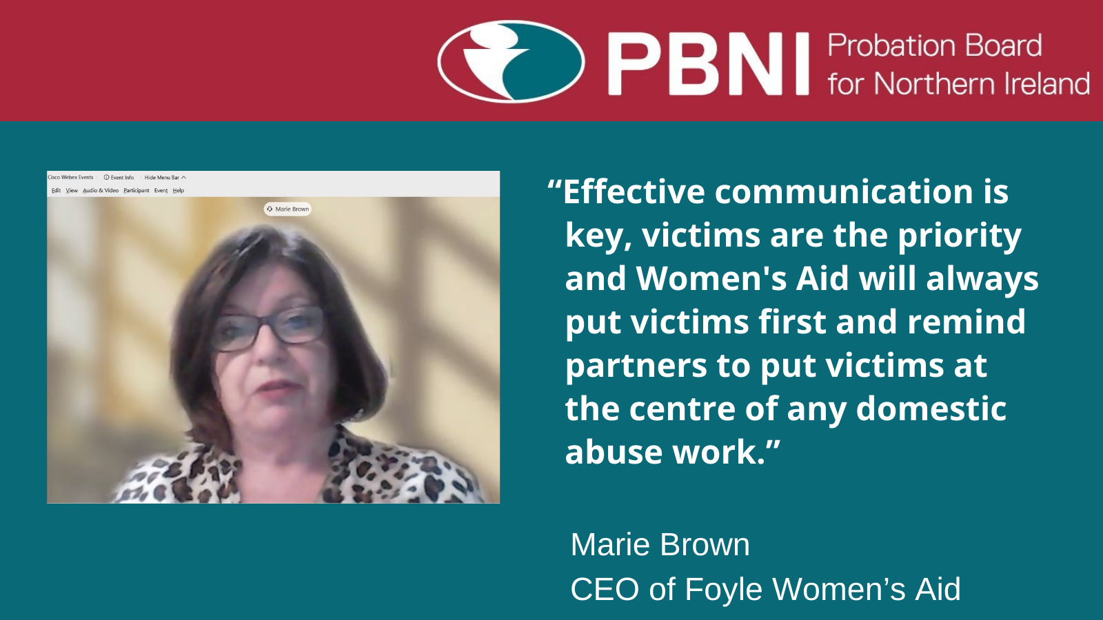 Marie Brown, Foyle Women's Aid Chief Executive, said
